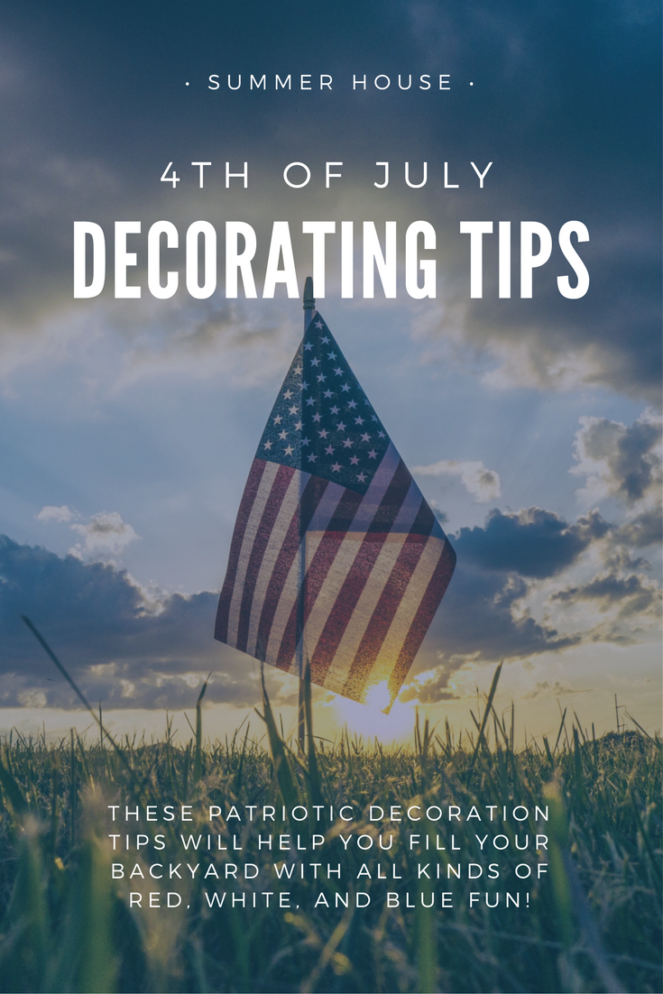 7 Patio Decorating Tips For The 4th Of July