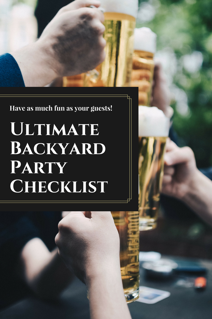ultimate backyard party checklist
