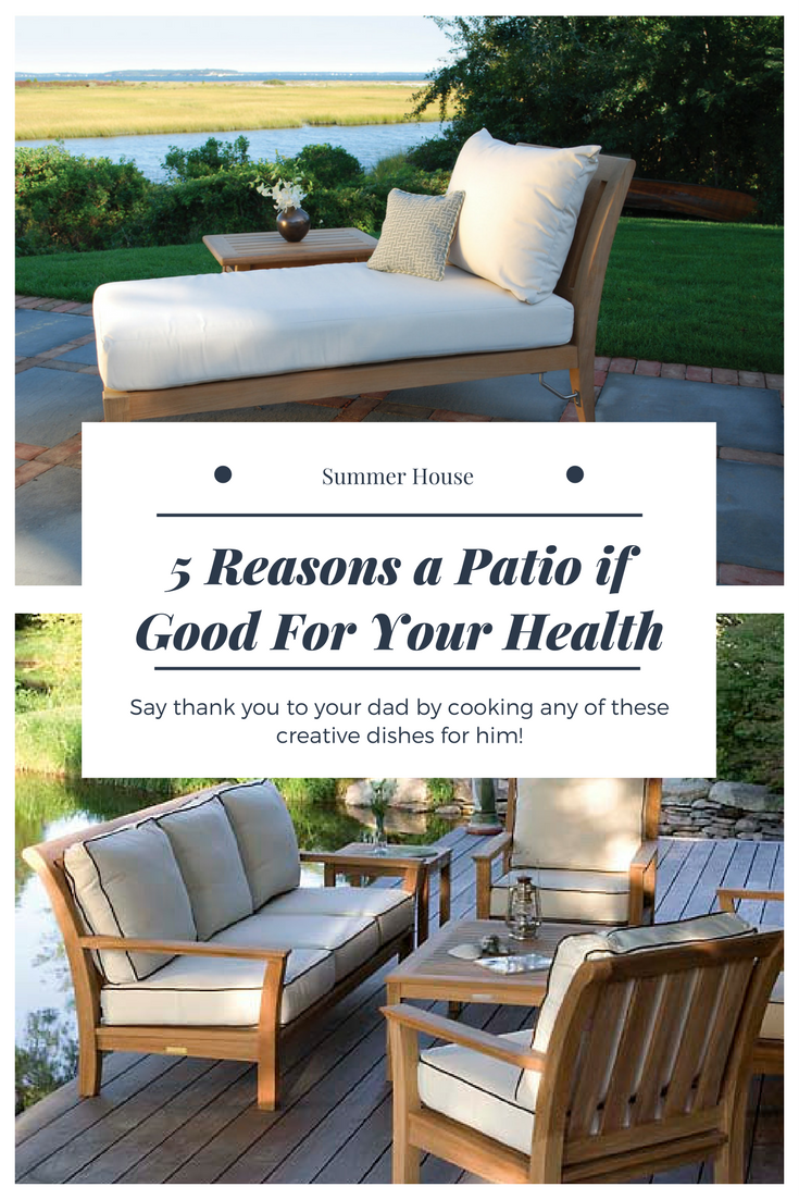 5 Reasons a Patio if Good For Your Health